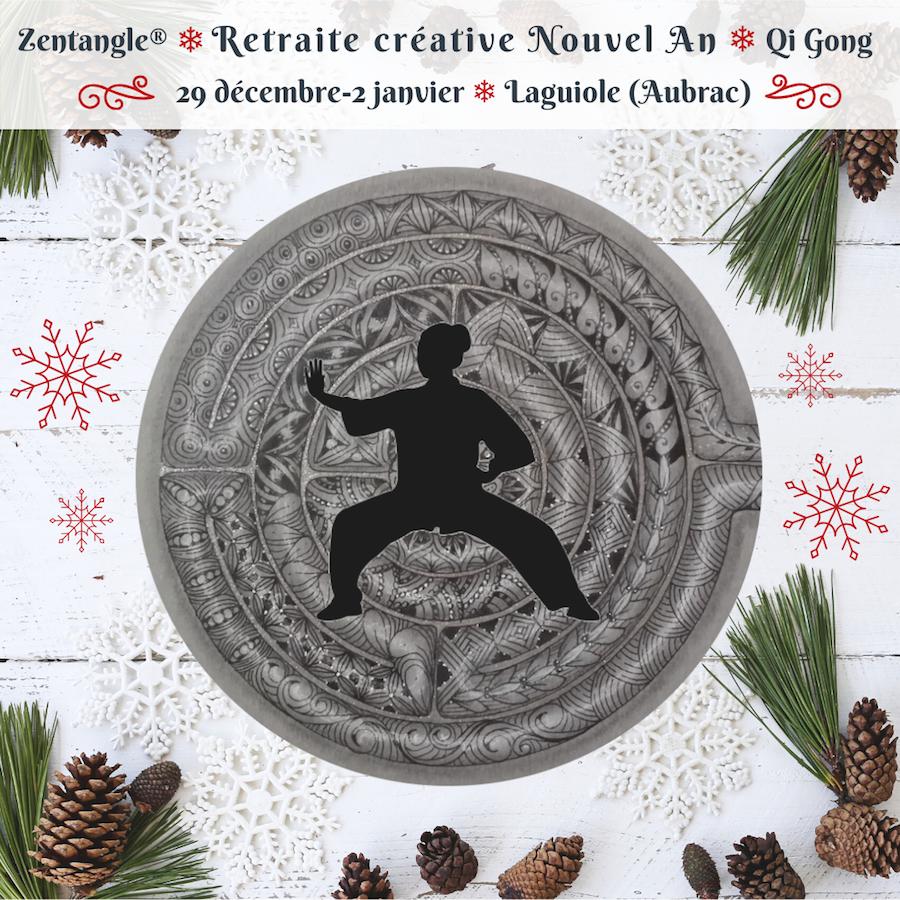 Retraite créative Nouvel An 2020, Zentangle, Qi Gong, Aubrac