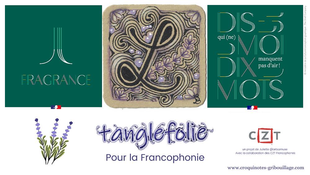 Semaine de la langue française et de la francophonie Ludivine Schott Zentangle Tanglefolie