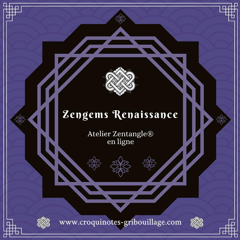 Zengems Renaissance