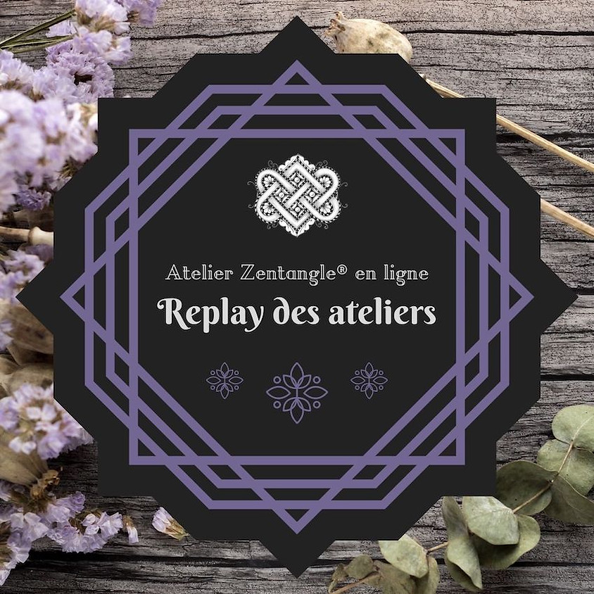 Replay des ateliers