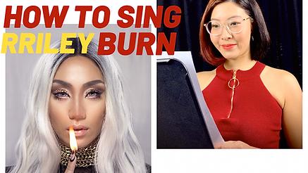 how to sing burn thumbnail YT.PNG