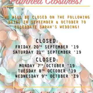 Wedding Planned Closures.jpg