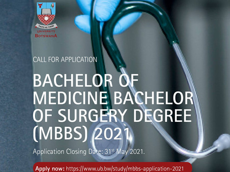 Bachelor of Medicine Bachelor of Surgery degree (MBBS) 2021 - University of Botswana