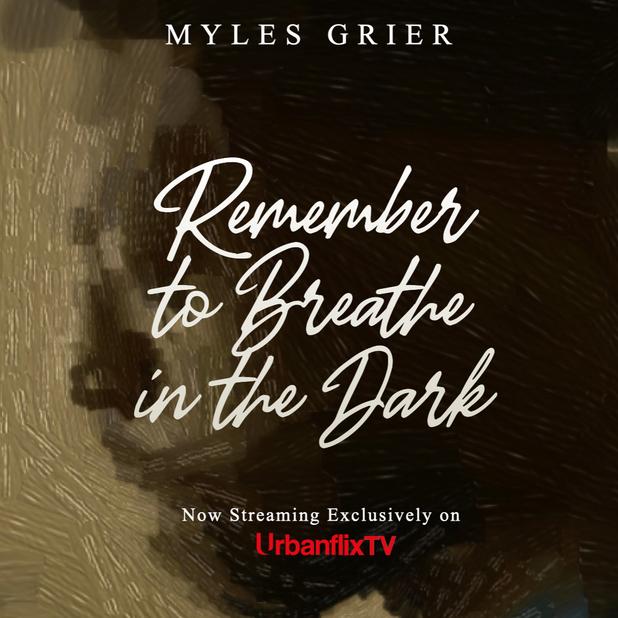 REMEMBER TO BREATHE IN THE DARK (UrbanflixTV)