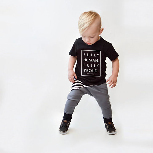 Fully Human. Fully Proud. Kids T-Shirt