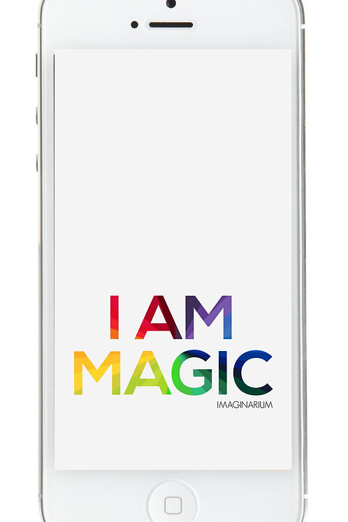 I Am Magic Mobile Wallpaper