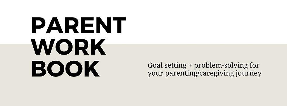 Copy of Parent Workbook PDF.jpg