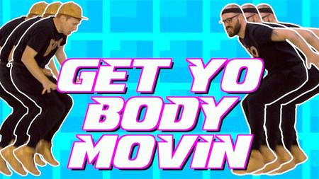 GET MOVIN'