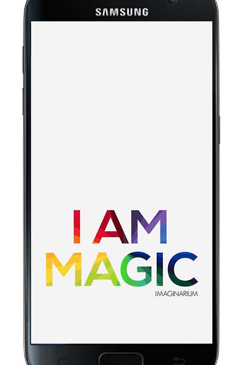 I Am Magic Mobile Wallpaper