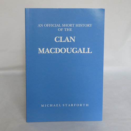 Official Short History of The Clan MacDougall Booklet