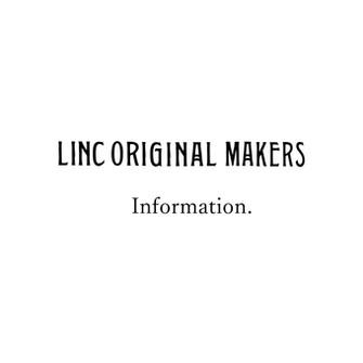 LINC ORIGINAL MAKERS 新店舗オープン