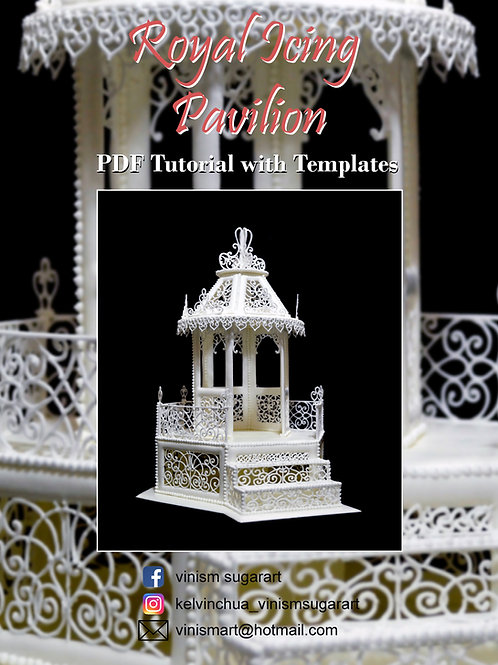 Royal Icing Pavilion - PDF Tutorial with Templates