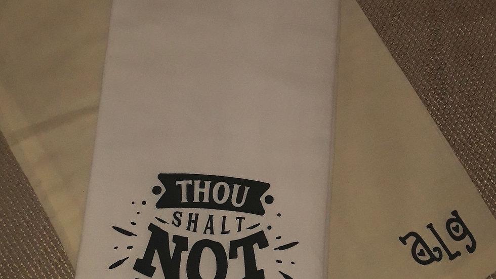 Thou Shall Not Towel
