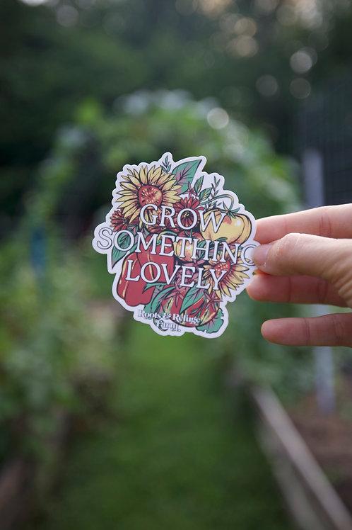 Grow Something Lovely