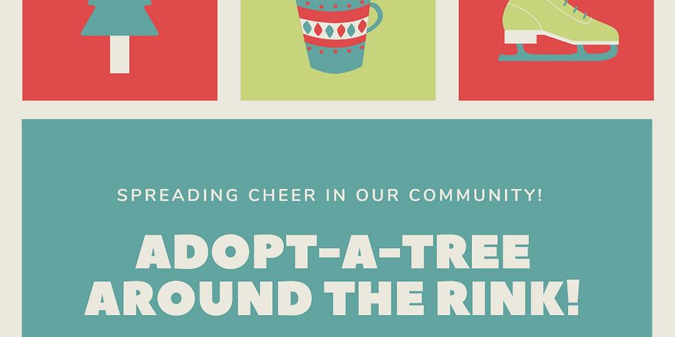 Adopt-A-Tree Around the Rink!