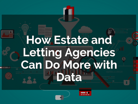 How Estate and Letting Agencies Can Do More with Data