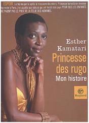 Princesse des Rugo: mon histoire
