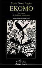 Ekomo, au coeur de la forêt guinéenne