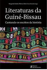 literaturas da guiné-bissau: cantando os escritos da história
