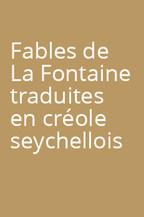 Fables de La Fontaine traduites en créole seychellois