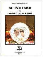 Al Istifakh ou l'idylle de mes amis