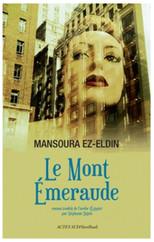 """Le mont Emeraude - Ou le conte manquant du """"livre des Nuits"""""""