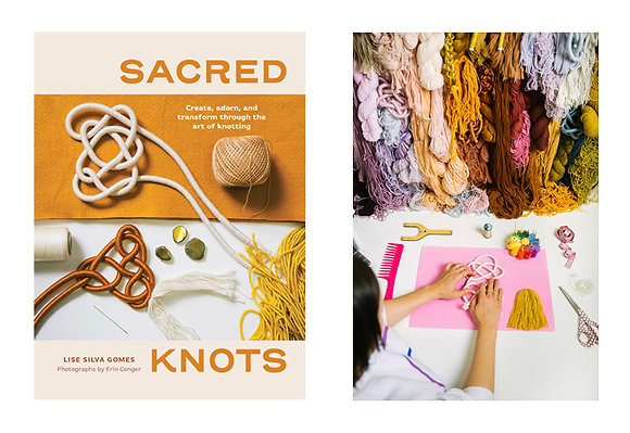 Pre-Order Sacred Knots: Create, Adorn, and Transform Through the Art of Knotting
