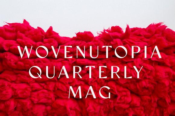Wovenutopia Quarterly Magazine