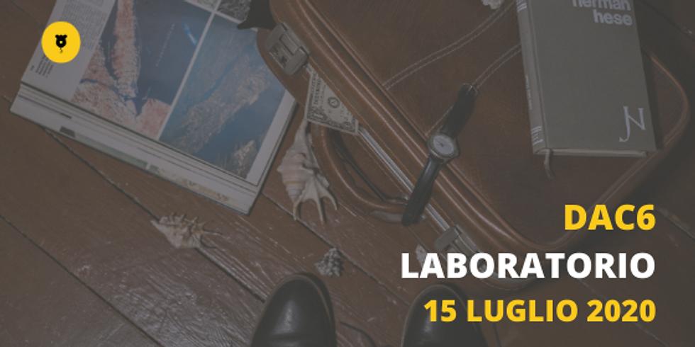 LABORATORIO - DAC6. Aggiornamenti e novità