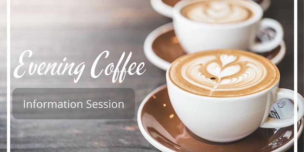 Evening Coffee [PAST EVENT]