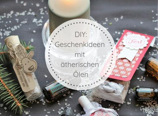 DIY: Last-Minute Geschenkideen mit ätherischen Ölen