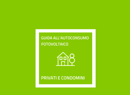 Guida all'autoconsumo fotovoltaico per privati e condomini