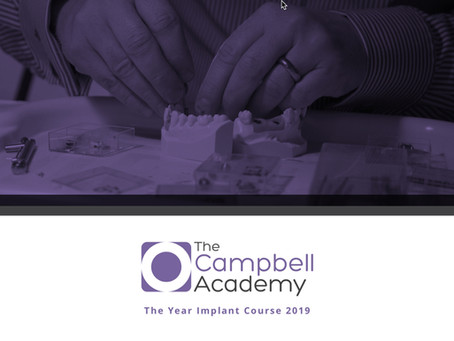 The Campbell Academy – The Year Implant Course 2019