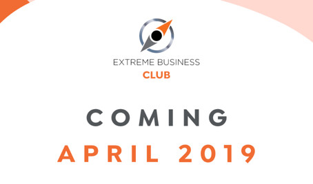 The Extreme Business Club – aiming to become a global community enjoying the most valuable den