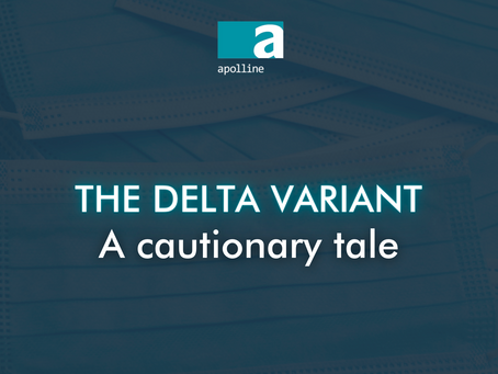 The Delta variant: a cautionary tale