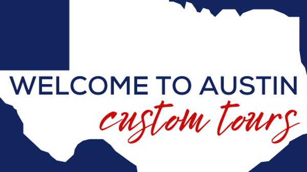 Welcome to Austin Custom Tours