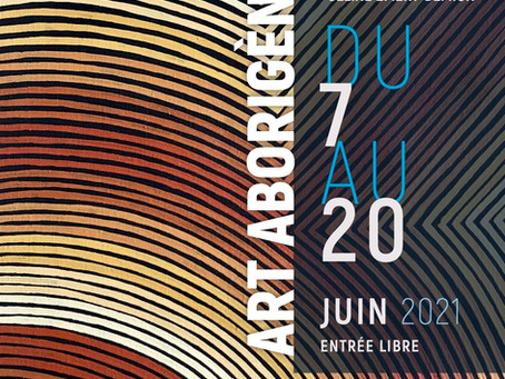 """Du 7 au 20 juin 2021 """"Art Aborigène d'Australie"""""""