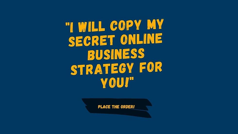 My Secret Online Business Strategy! (Partial Payment)