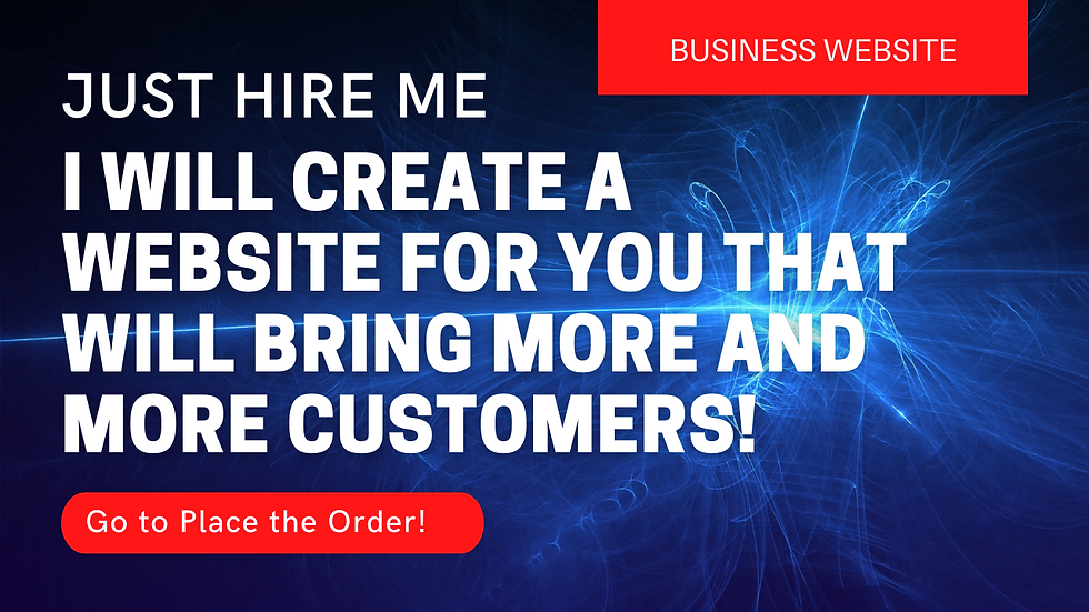 I Will Create A Website For You That Will Bring More And More Costumers!