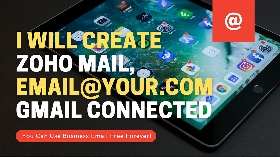 I WILL CREATE YOUR BUSINESS EMAIL FREE FOREVER