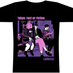 Tokyo: Fact or Fiction