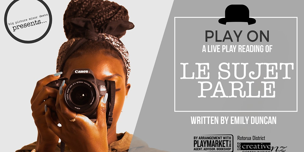 PLAY ON: Le Sujet Parle by Emily Duncan