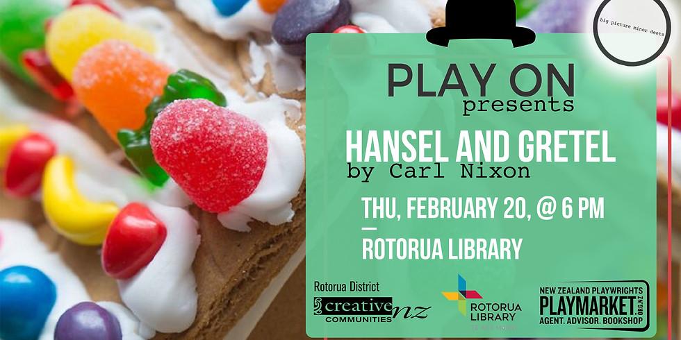 PLAY ON: Hansel and Gretel by Carl Nixon