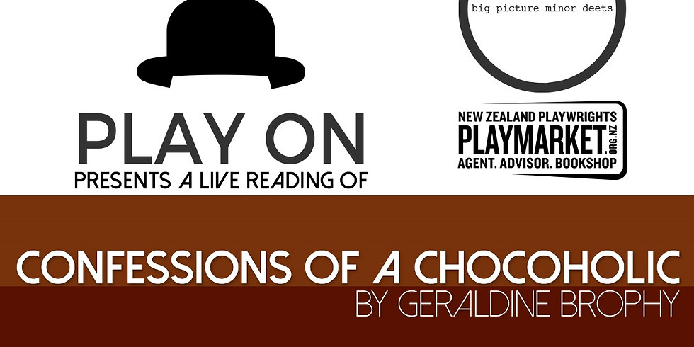 PLAY ON: Confessions of a Chocoholic by Geraldine Brophy
