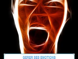 Gérer ses émotions !