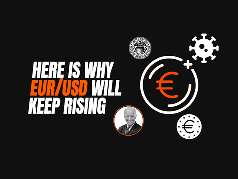 Here is why EUR/USD will keep rising