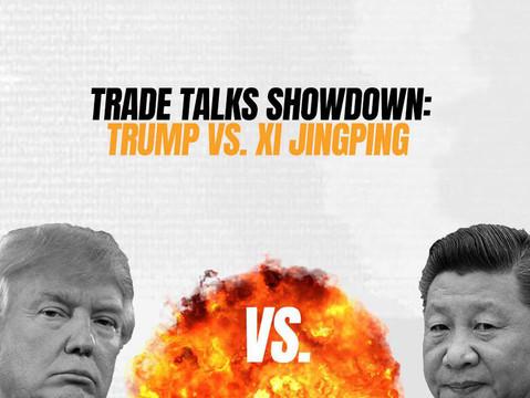 Trade Talks Showdown: Trump vs. Xi Jingping