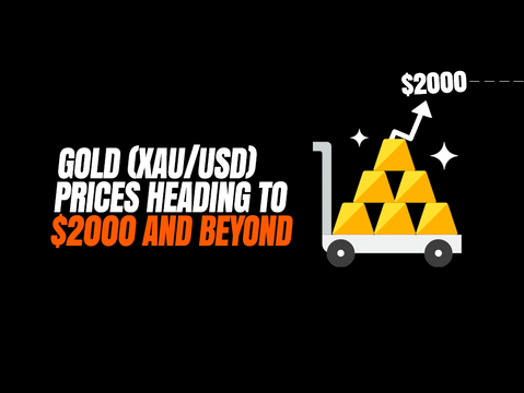 Gold (XAU/USD) prices heading to $2000 and beyond