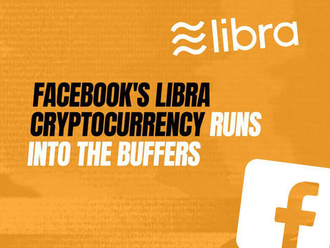 Facebook's Libra Cryptocurrency runs into the buffers