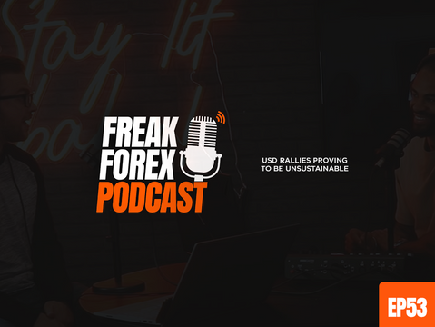 USD RALLIES PROVING TO BE UNSUSTAINABLE   - FREAK FOREX EP53